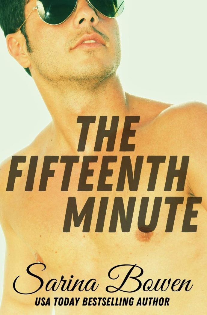 The Fifteenth Minute (The Ivy Years #5) by Sarina Bowen