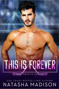 This is Forever (This is #4) by Natasha Madison