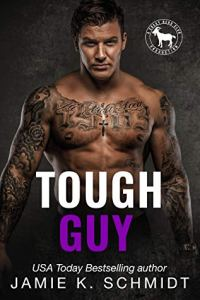 Tough Guy (Cocky Hero Club) by Jamie K. Schmidt