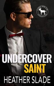 Undercover Saint (Cocky Hero Club) by Heather Slade