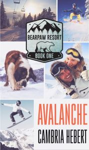 Avalanche (BearPaw Resort #1) by Cambria Hebert