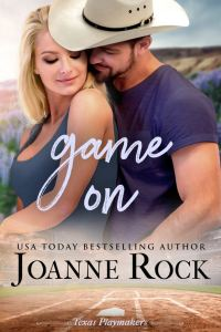 Game On (Texas Playmakers #2) by Joanne Rock