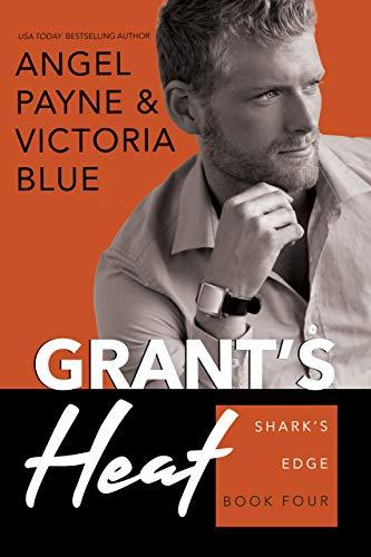 Grant's Heat (Shark's #4) by Angel Payne & Victoria Blue