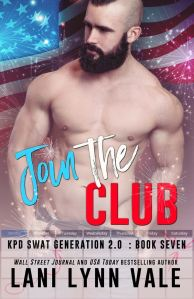 Join the Club (SWAT Generation 2.0 #7) by Lani Lynn Vale