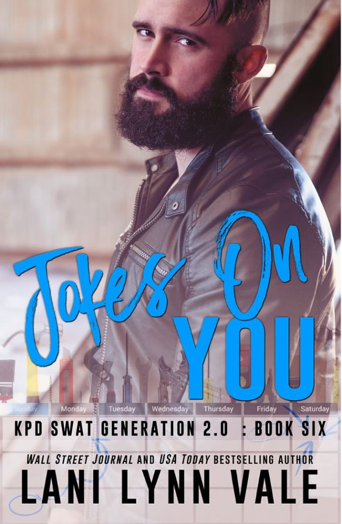 Jokes on You (SWAT Generation 2.0 #6) by Lani Lynn Vale