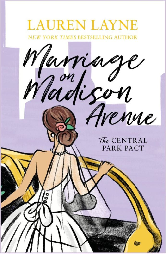Marriage on Madison Avenue (The Central Park Pact #3) by Lauren Layne