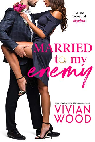 Married To My Enemy by Vivian Wood