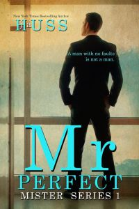 Book Review Mr. Perfect (Mister #1) by J.A. Huss