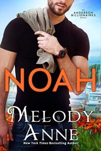 Noah (Anderson Billionaires #2) by Melody Anne