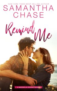 Remind Me (Magnolia Sound #1) by Samantha Chase