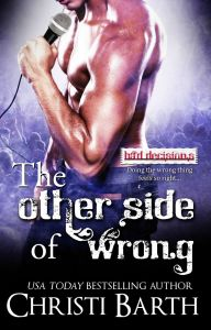 The Other Side of Wrong (Bad Decisions #3) by Christi Barth