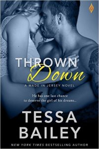 Thrown Down (Made in Jersey #2) by Tessa Bailey