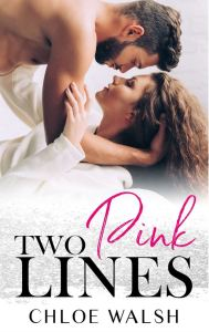 Two Pink Lines by Chloe Walsh