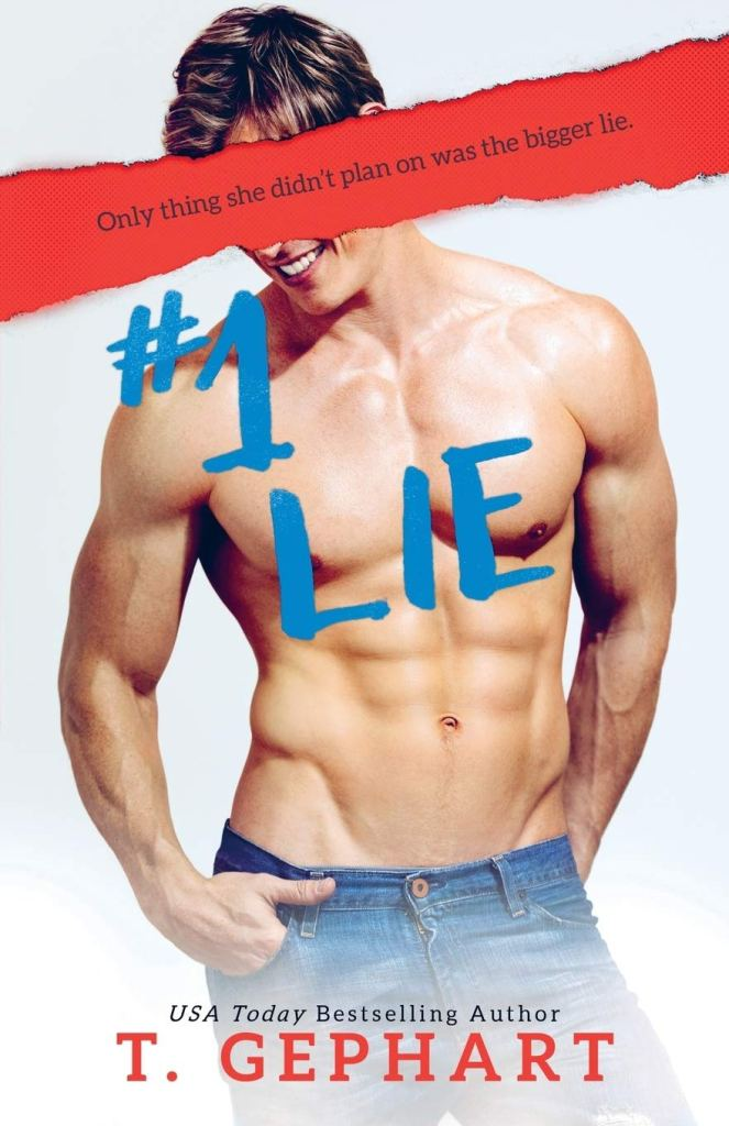 #1 Lie by T. Gephart