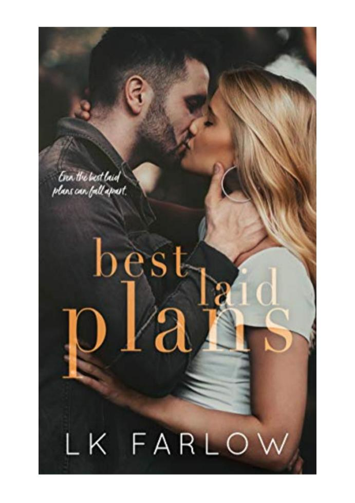 Best Laid Plans by LK Farlow