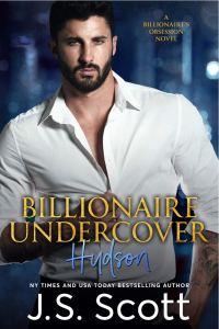 Billionaire Undercover by J. S. Scott
