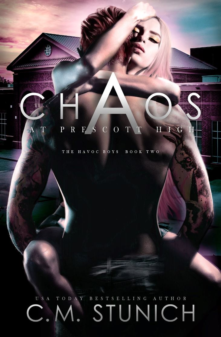 Chaos at Prescott High by C.M. Stunich