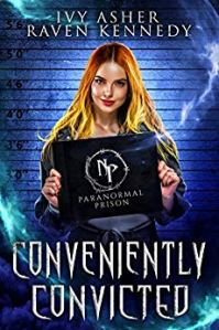 Conveniently Convicted by Ivy Asher & Raven Kennedy