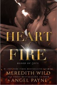 Cover Reveal Heart of Fire by Meredith Wild & Angel Payne