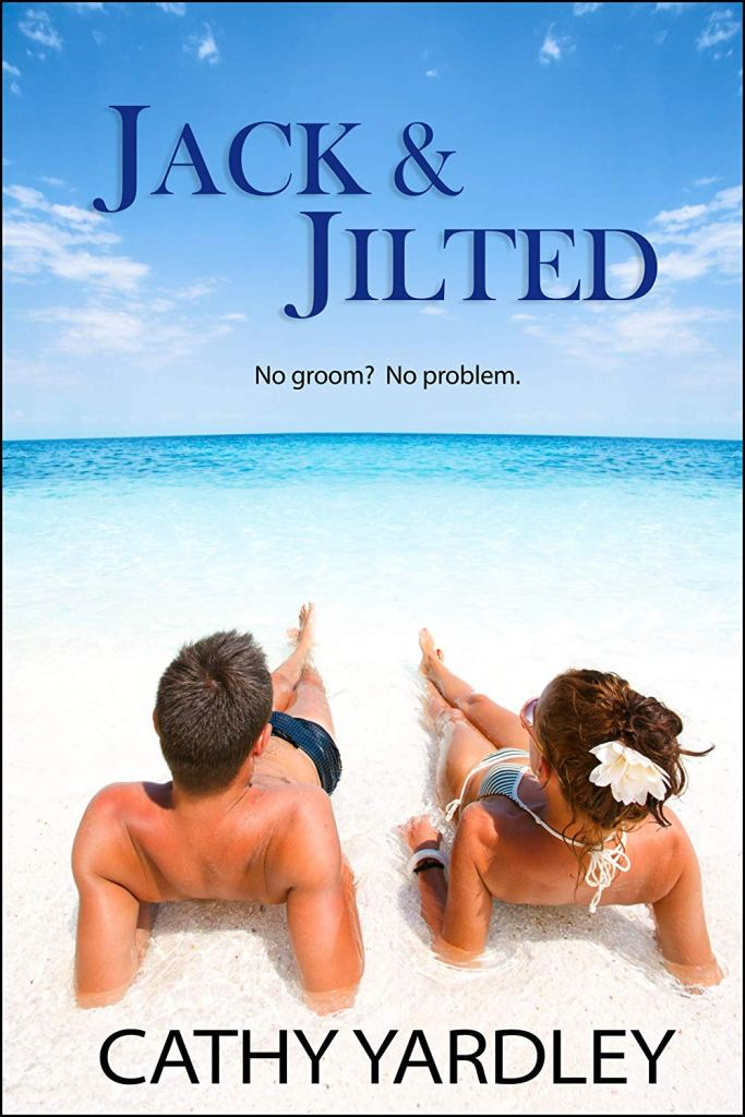 Jack & Jilted by Cathy Yardley