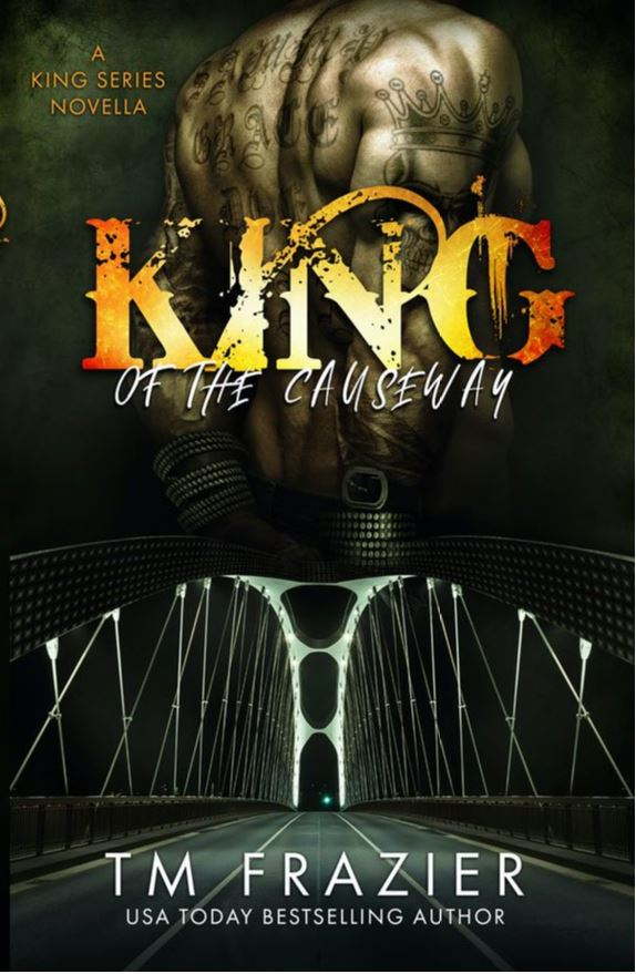 King of the Causeway by T.M. Frazier