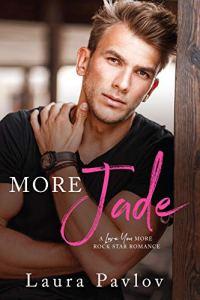 More Jade by Laura Pavlov