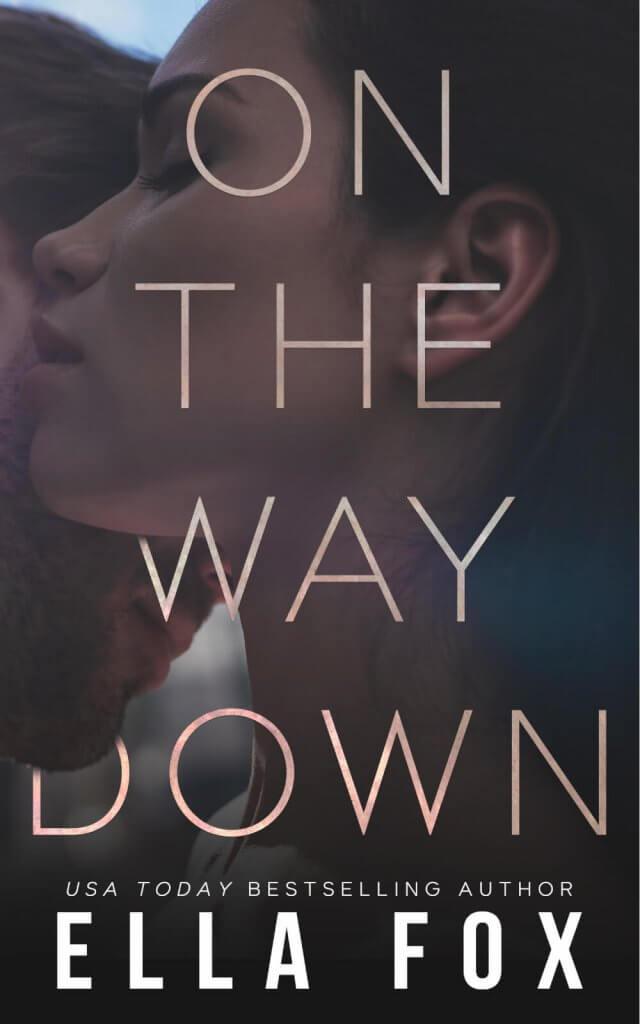 On the Way Down (Retake Duet #1) by Ella Fox