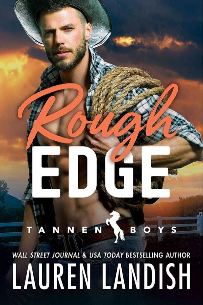 Rough Edge (Tannen Boys #2) by Lauren Landish