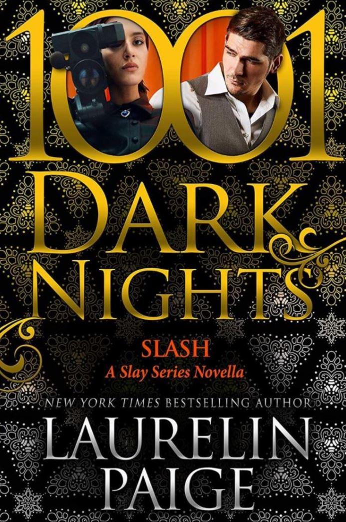 Slash A Slay Series Novella by Laurelin Paige