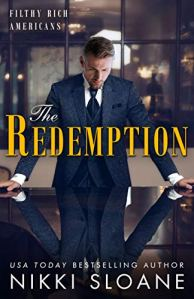 The Redemption (Filthy Rich Americans #4) by Nikki Sloane