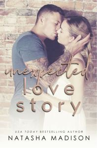 Excerpt Unexpected Love Story by Natasha Madison