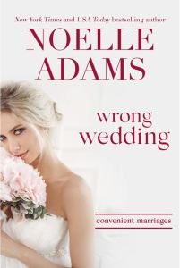 Wrong Wedding by Noelle Adams