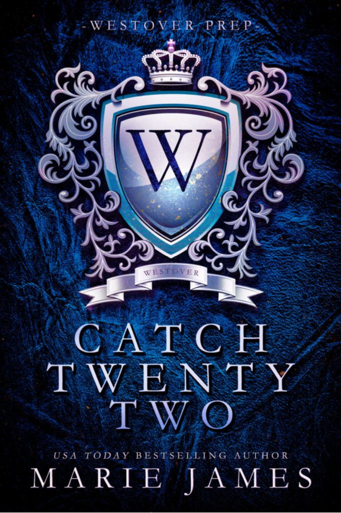Catch Twenty Two by Marie James