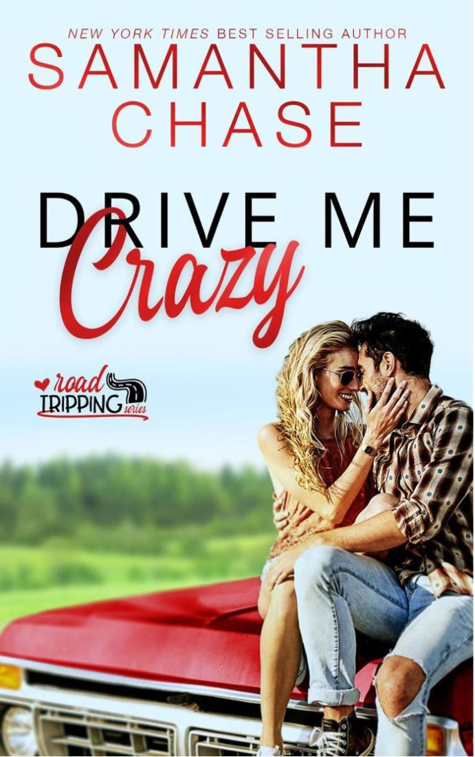 Drive Me Crazy by Samantha Chase