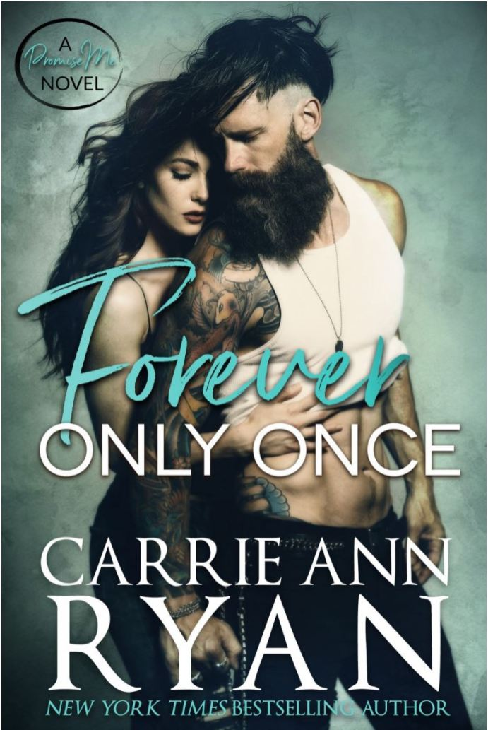Forever Only Once by Carrie Ann Ryan