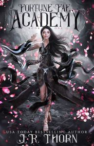 Fortune Fae Academy (Fortune Fae Academy #1) by J.R. Thorn