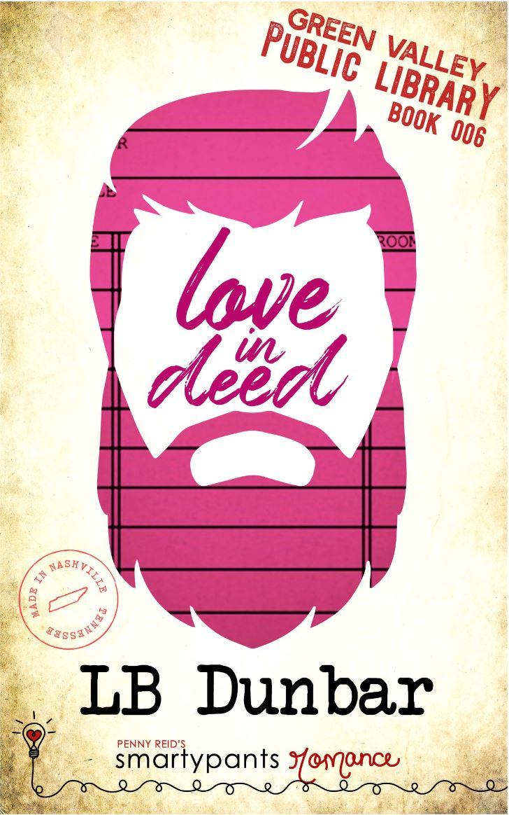 Love in Deed by L.B. Dunbar