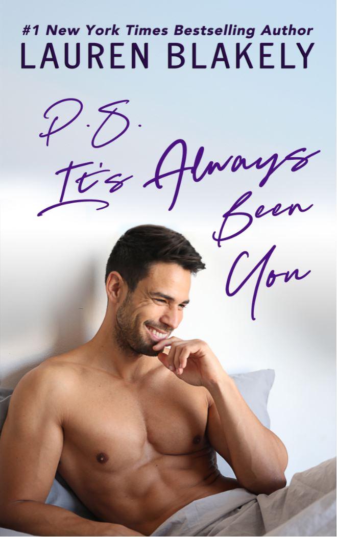 P.S. It's Always Been You by Lauren Blakely