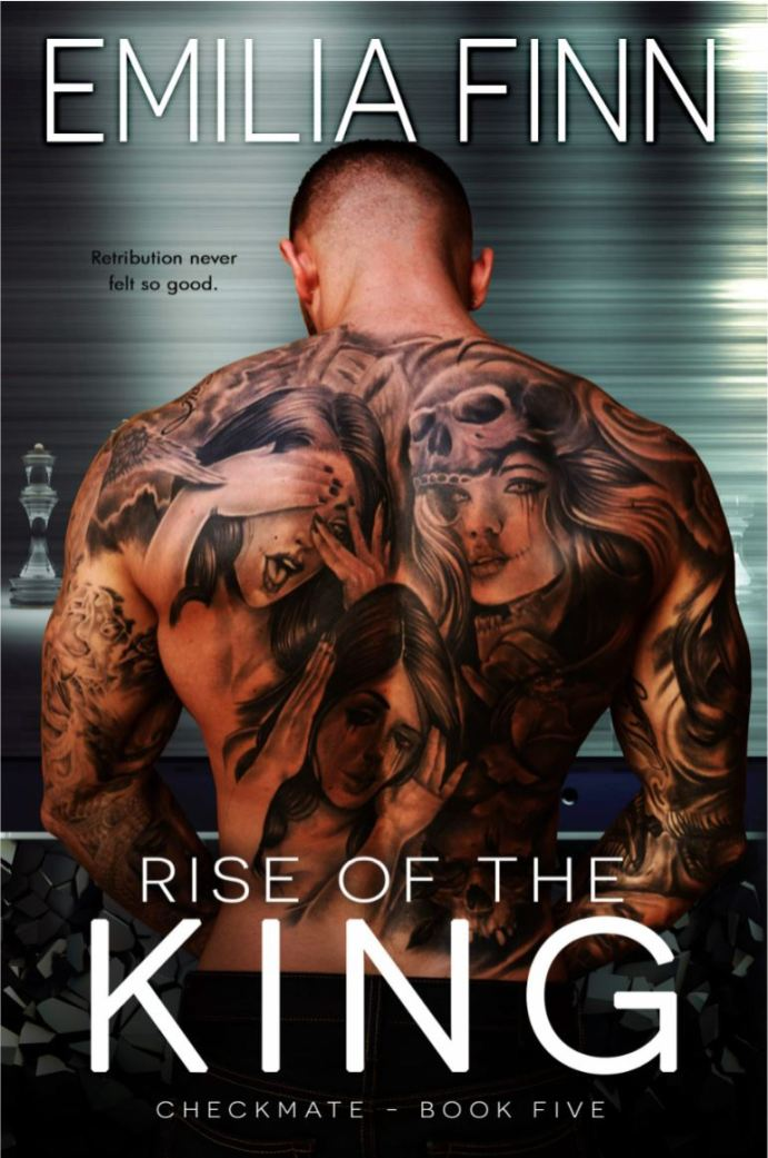 Rise Of The King (Checkmate Series #5) by Emilia Finn