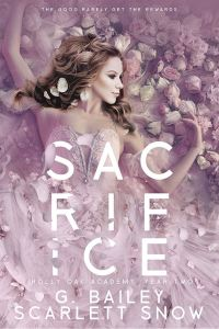 Sacrifice by G. Bailey & Scarlett Snow