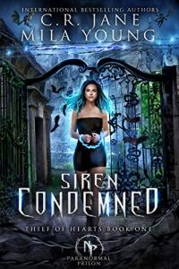 Siren Condemned by C.R. Jane & Mila Young