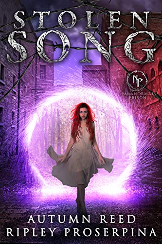 Stolen Song (Paranormal Prison) by Autumn Reed