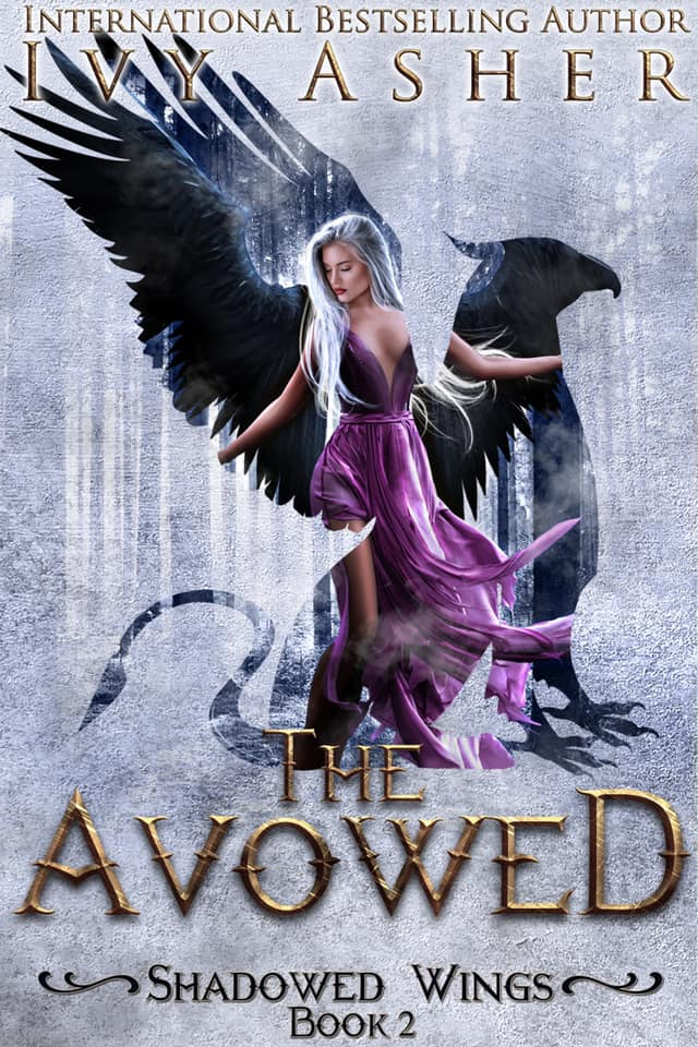 The Avowed (Shadowed Wings #2) by Ivy Asher