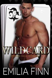 Wildcard (Stacked Deck Book 1) by Emilia Finn
