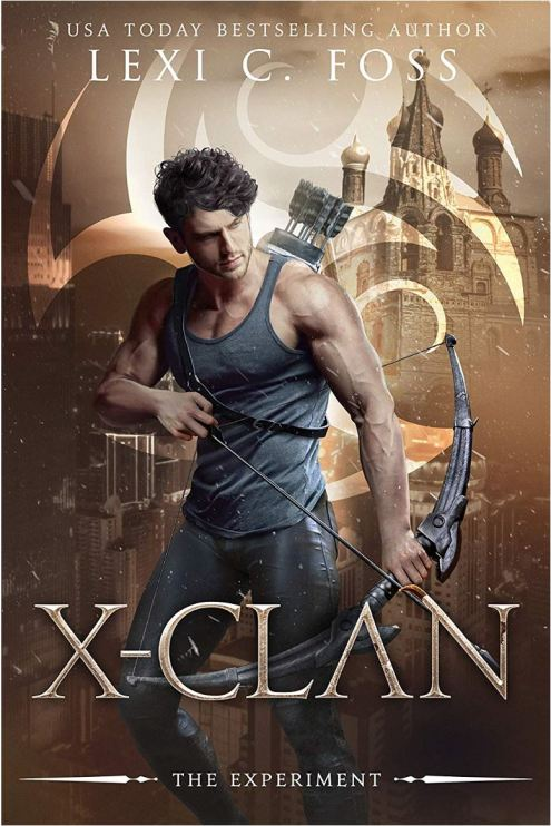 X-Clan The Experiment (X-Clan Series #2) by Lexi C. Foss