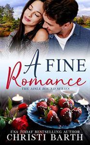 A Fine Romance by Christi Barth