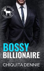 Bossy Billionaire (Cocky Hero Club) by Chiquita Dennie
