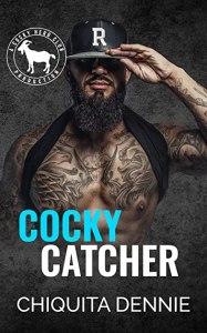 Cocky Catcher (Cocky Hero Club) by Chiquita Dennie