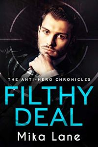 Filthy Deal by Mika Lane