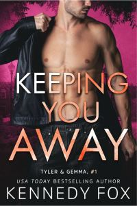 Keeping You Away by Kennedy Fox